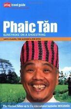Phaic Tan: Sunstroke on a Shoestring (Paperback or Softback)