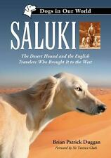 Saluki: The Desert Hound and the English Travelers Who Brought It to the West (D
