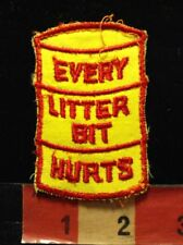 Vtg Old School EVERY LITTER BIT HURTS Patch - Ecology Environment Earth 77YI