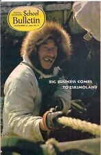 national geographic-SCHOOL BULLETIN-nov 10,1969-BIG BUSINESS COMES TO ESKIMOLAND
