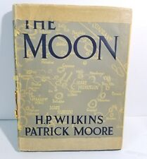 SIGNED, THE MOON. H P WILKINS & PATRICK MOORE 1958 HARDBACK Owned by Leon Stuart