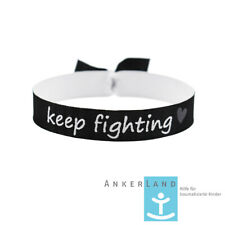 Keep fighting Spenden Armband Festival Bändchen Mental Health Stay Strong