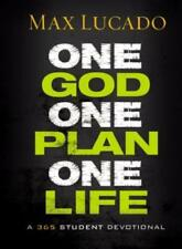 One God, One Plan, One Life: A 365 Devotional by Max Lucado: New