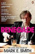 Renegade by Mark E. Smith (Paperback) Brand New Book