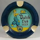 Old Dutch Club Beer Tin Litho Tip Ashtray Tray Pittsburgh Brewing Co. PA Graphic