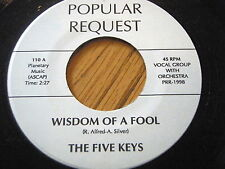 THE FIVE KEYS - WISDOM OF A FOOL / I DREAMT I DWELT IN HEAVEN