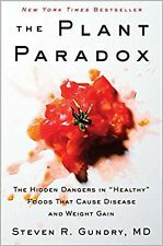 "The Plant Paradox: The Hidden Dangers in ""Healthy"" Foods T... New Paperback Book"