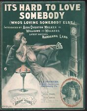 It's Hard To Love Somebody  1907 Aida Overton Walker Large Format Sheet Music