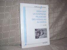Essai sur la confrèrie religieuse des Assaouas au Maroc par Brunel