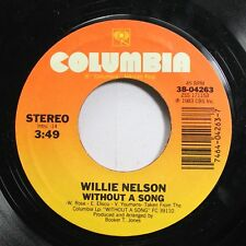 Country Nm! 45 Willie Nelson - Without A Song / I Can'T Begin To Tell You On Col