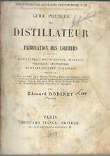 Robinet - Distillateur - Fabrications des Liqueurs - II edizione Tignol 1889
