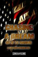 Chasing A Dream Out Of The Shadow [New DVD]