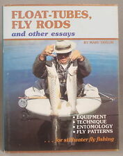 VINTAGE FLOAT-TUBES, FLY RODS & OTHER ESSAYS Marv Frost FLY FISHING EQUIPMENT