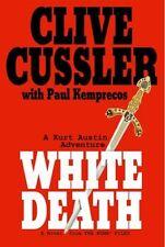 White Death (NUMA Files) by Clive Cussler, Paul Kemprecos