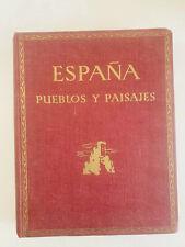 España: pueblos y paisajes, Jose Ortiz Echague, 1947