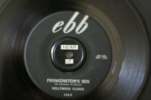 "HOLLYWOOD FLAMES ""FRANKENSTEIN'S DEN"" R&B/ DOO-WOP ON EBB  (VG++) LISTEN!"