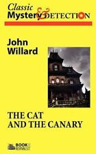 The Cat And The Canary: By John Willard