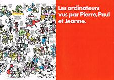 PUBLICITE ADVERTISING 064  1973  IBM  ordinateurs (4 pag) Vus par PIERRE PAUL JE