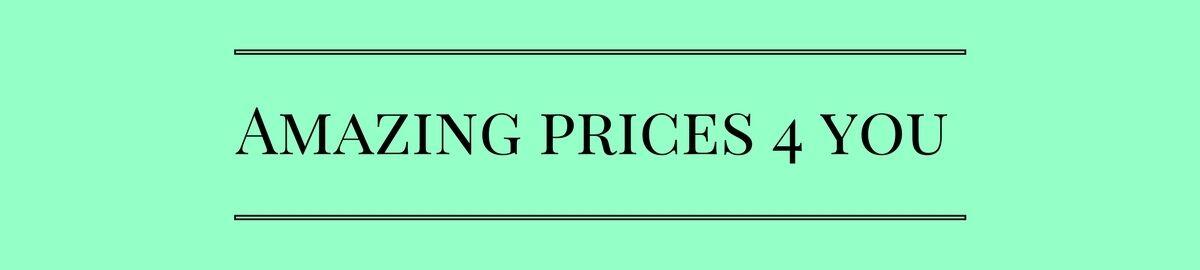 Amazing Prices 4 You