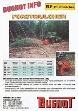 Bugnot BF Forstmulcher Prospekt D+F brochure Broschüre 2000 Landmaschine Katalog