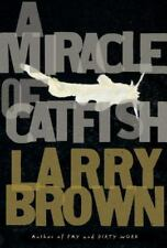 A Miracle of Catfish, Larry Brown, Good Condition, Book