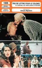 FICHE CINEMA : PAS DE LETTRE POUR LE COLONEL - Luján,Paredes,Ripstein 1999