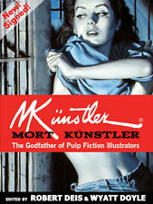 Signed! Mort Kunstler: The Godfather of Pulp Fiction Illustrators