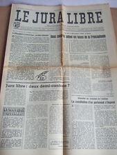 JOURNAL LE JURA LIBRE - 6 DECEMBRE 1967 - N° 892 - HEBDOMADAIRE JURASSIEN SUISSE