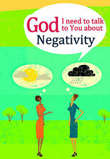 GOD I NEED TO TALK TO YOU about Negativity (For Adults) Michael Newman