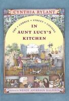 In Aunt Lucy's Kitchen: Ready-for-Chapters (Cobble Street Cousins) by Rylant, C