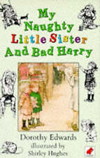 My Naughty Little Sister and Bad Harry, Edwards, Dorothy, Used; Good Book