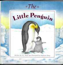 The Little Penguin by A. J. Wood (2002, Hardcover)