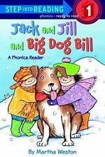 Jack and Jill and Big Dog Bill (Hardback or Cased Book)