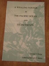 George A Dodge / Whaling Voyage in the Pacific Ocean & its 1981 Signed #132505