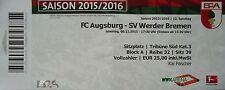 TICKET BL 2015/16 FC Augsburg - Werder Bremen