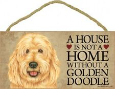 """A House is not a Home without a Golden Doodle Dog Sign 5""""x10"""" Wood Plaque 736"""