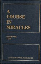 A Course in Miracles: Volume One Text Foundation for Inner Peace Edgar Cayce