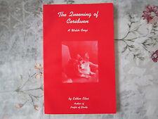 Esther Elias Queening of Ceridwen: A Welsh Corgi Great Book for Dog Folks
