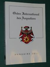 Annuaire 2011 Ordre International des Anysetiers