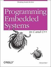 Programming Embedded Systems in C and C ++ by Michael Barr