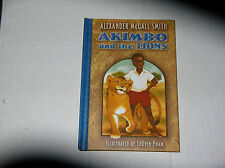 Akimbo and the Lions by Alexander McCall Smith (2005) SIGNED 1st/1st