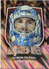 11/12 BETWEEN THE PIPES MASKED MEN 4 SILVER MASK #MM-19 MATHIEU GARON *48314