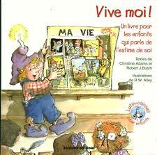 Livre vive moi un livre pour les enfants qui parle de l'estime de soi book