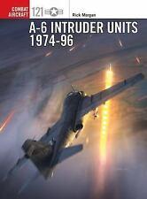 A-6 INTRUDER UNITS 1974-96 (Grumman A-6, Osprey)