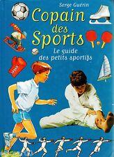 Copain des Sports / Le guide des petits sportifs / S. GUERIN / + de 100 sports