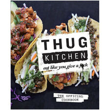 Thug Kitchen Cookbook for Low Fat and Healthy Eat Vegetarian & Vegan NEW