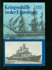 Kriegsschiffe in der Erprobung