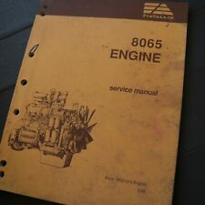 FIAT ALLIS Tractor Loader Crawler Grader 8065 Engine Service Manual shop repair