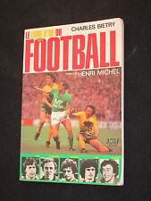 LE LIVRE D OR DU FOOTBALL 1977 ASSE NANTES REIMS PSG