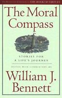 The Moral Compass, William J. Bennett,0684835789, Book, Good
